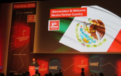Hannover Messe & CeMAT 2018 (23-27 April): Mexico promoted as Partner Country